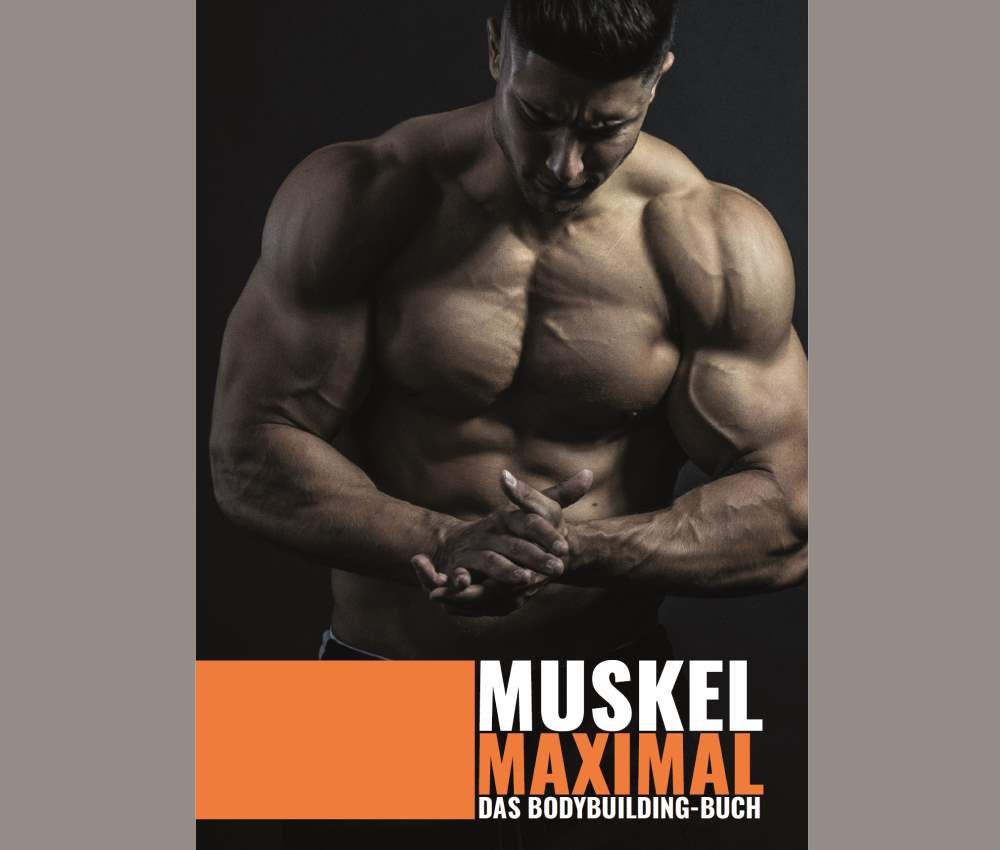 Muskel Maximal DAS beste Bodybuilding-Buch