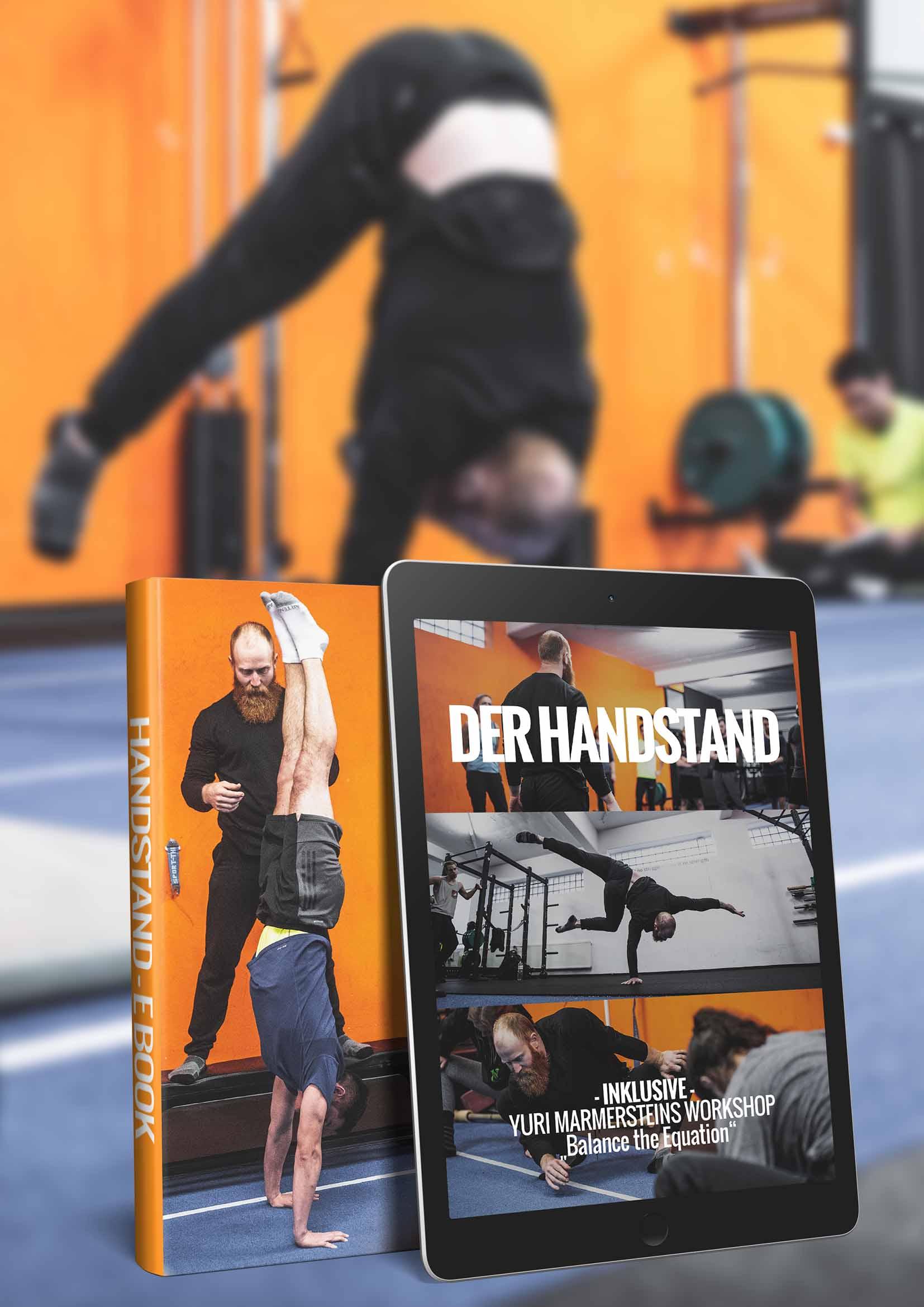 Handstand lernen Handstandtechnik Handstand verbessern HANDSTAND HANDBUCH